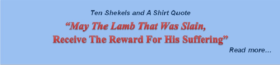 May the Lamb that was slain, receive the reward for His suffering